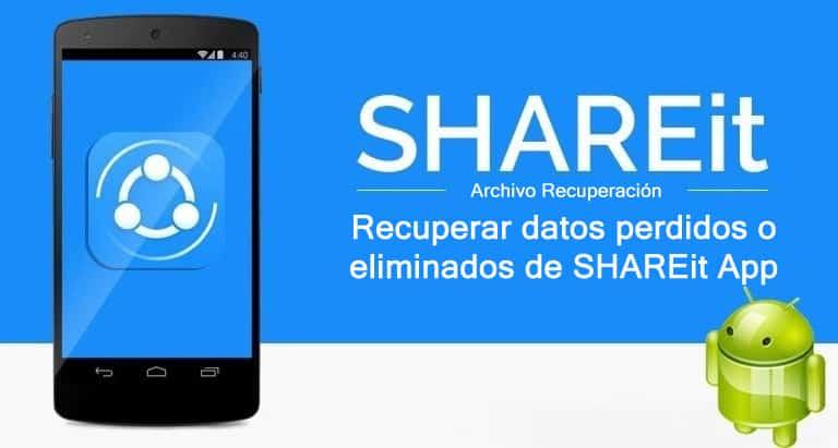 SHAREit App Datos Recuperación
